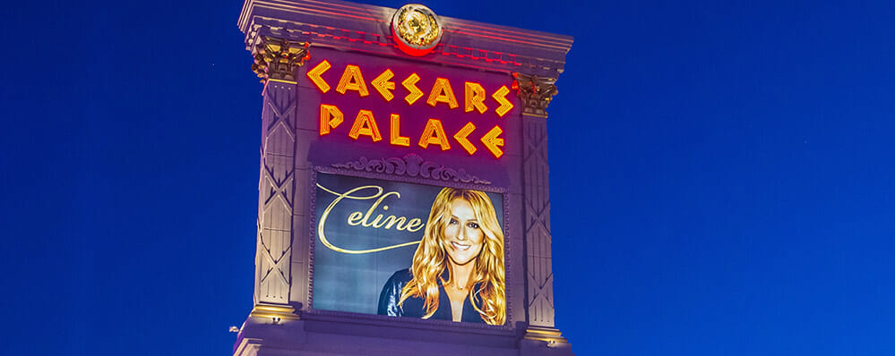 Celine Dion billboard for her show at Caesars Palace