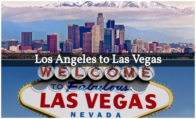 b4a72093 Moving from Los Angeles to Vegas in 2018 (Ultimate Guide)